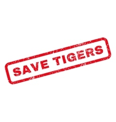 Save tigers rubber stamp vector