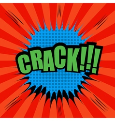 Crack comic bubble text vector