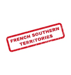 French southern territories rubber stamp vector