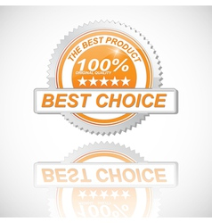 best choice golden label vector image vector image