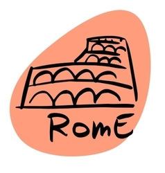 Rome the capital of Italy vector image vector image