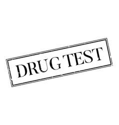 Drug test rubber stamp vector