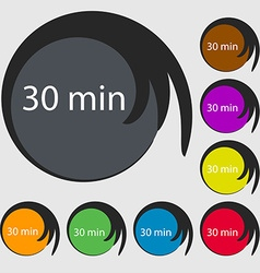 Thirty minutes sign icon symbols on eight colored vector