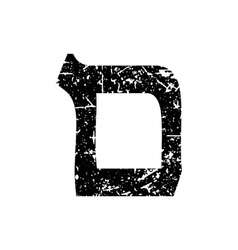 Hebrew letter mem shabby black font the hebrew vector