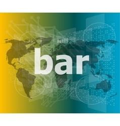 Bar hi-tech background digital business touch vector