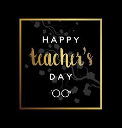 Teachers day card vector