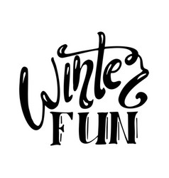 winter fun handwriting script lettering for vector image