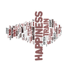 The path to happiness text background word cloud vector