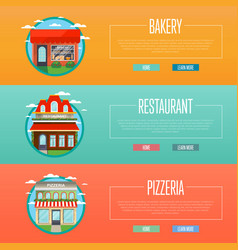 Facade of pizzeria bakery and restaurant banners vector
