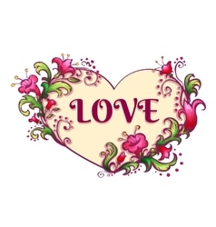 Happy valentine day heart with flowers and love vector
