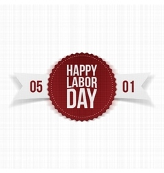 International labor day realistic festive label vector