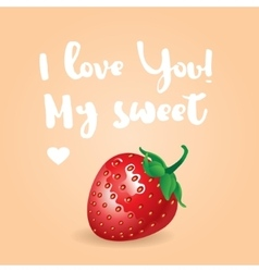 I love you my sweet inscription greeting vector
