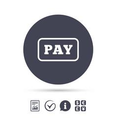 Pay sign icon shopping button vector