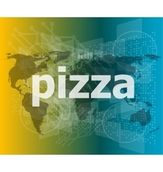 pizza hi-tech background digital business touch vector image