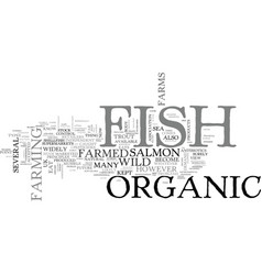 what is organic fish text word cloud concept vector image vector image