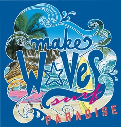 Make wave surf paradise vector