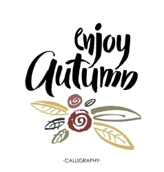 Enjoy the autumn brush lettering text vector
