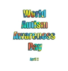 2 april as world autism day color label vector