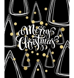Christmas Greeting Card with handdrawn lettering vector image vector image