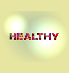 Healthy concept colorful word art vector