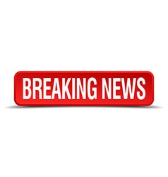 Breaking news red three-dimensional square button vector