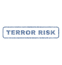 Terror risk textile stamp vector
