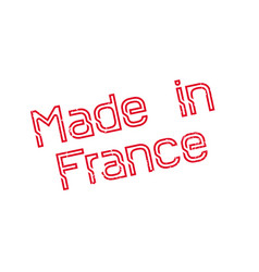 made in france rubber stamp vector image