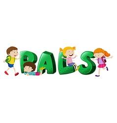 Font design for word pals vector