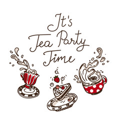 it is tea party time set of three hand drawn vector image