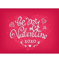 Be my valentine handwritten decorative text hand vector