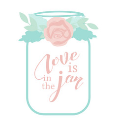 love is in the jar vector image vector image