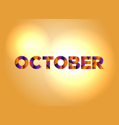 October concept colorful word art vector