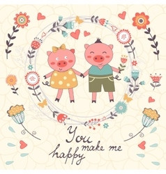 You make me happy romantic card with cute pigs vector