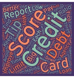Better Credit Scores 7 Tips text background vector image