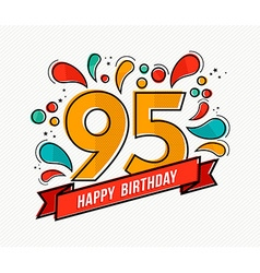 Colorful happy birthday number 95 flat line design vector