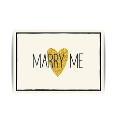 Love template with gold glitter heart and marry me vector