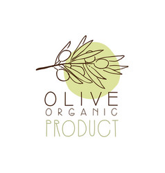 organic product label with olive branch olive hand vector image vector image