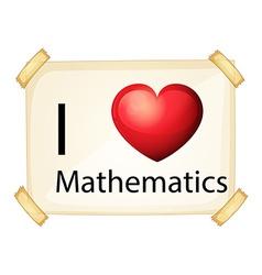 I love maths vector image