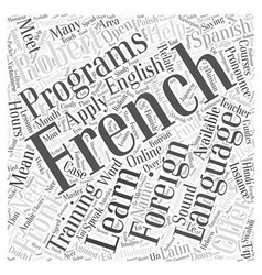 Foreign language programs in training word cloud vector