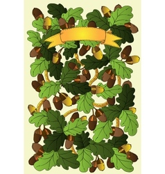 Graphic background with oak leaves and acorns vector image vector image