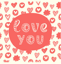 Love you concept valentines day greeting card vector