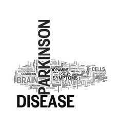 What is parkinson disease text word cloud concept vector
