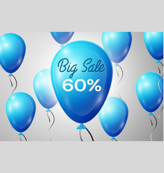 Blue balloons with an inscription big sale sixty vector