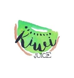 Kiwi 100 percent fresh juice promo sign vector