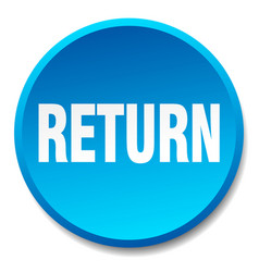 Return blue round flat isolated push button vector