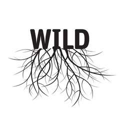 black text wild with roots vector image vector image