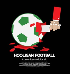 The Uncivil Soccer or Football Fan Concept vector image