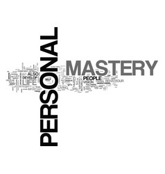 What is personal mastery text word cloud concept vector
