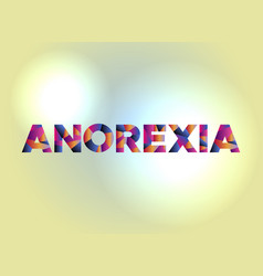 Anorexia concept colorful word art vector