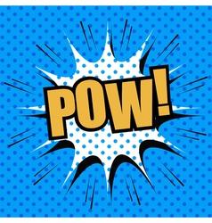 POW comic cartoon vector image vector image